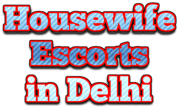 Housewife Women Delhi Escorts Companions